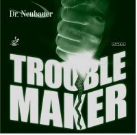 Dr.Neubauer Trouble Maker